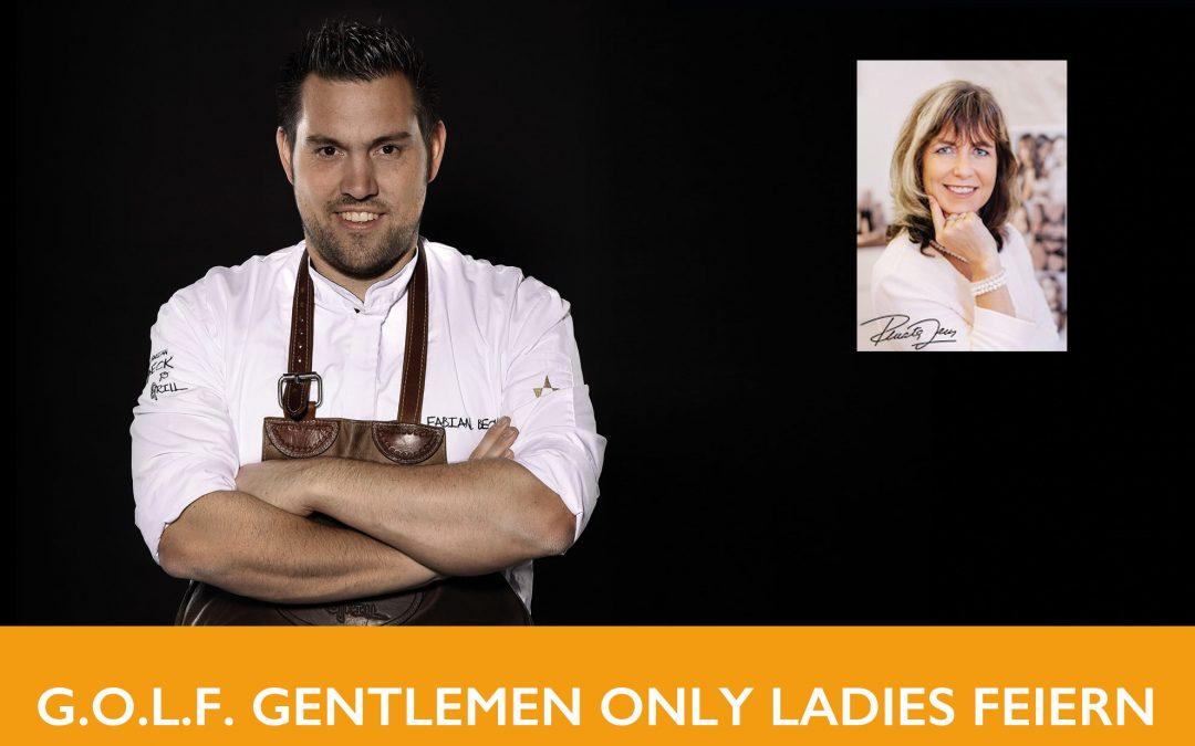 BevorstehendG.O.L.F. – Gentlemen Only Ladies Feiern